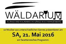 WÄLDARIUM - Klänge & kulinarische Gänge in Schwarzenberg